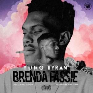 Yung Tyran - Brenda Fassie